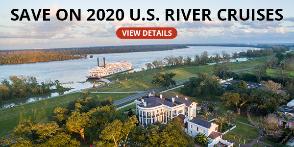 Save on 2020 U.S. River Cruises